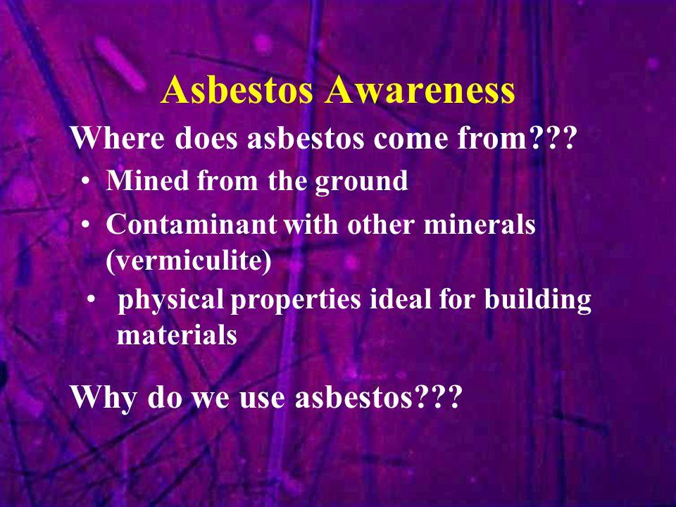 Asbestos Awareness What makes asbestos unique.