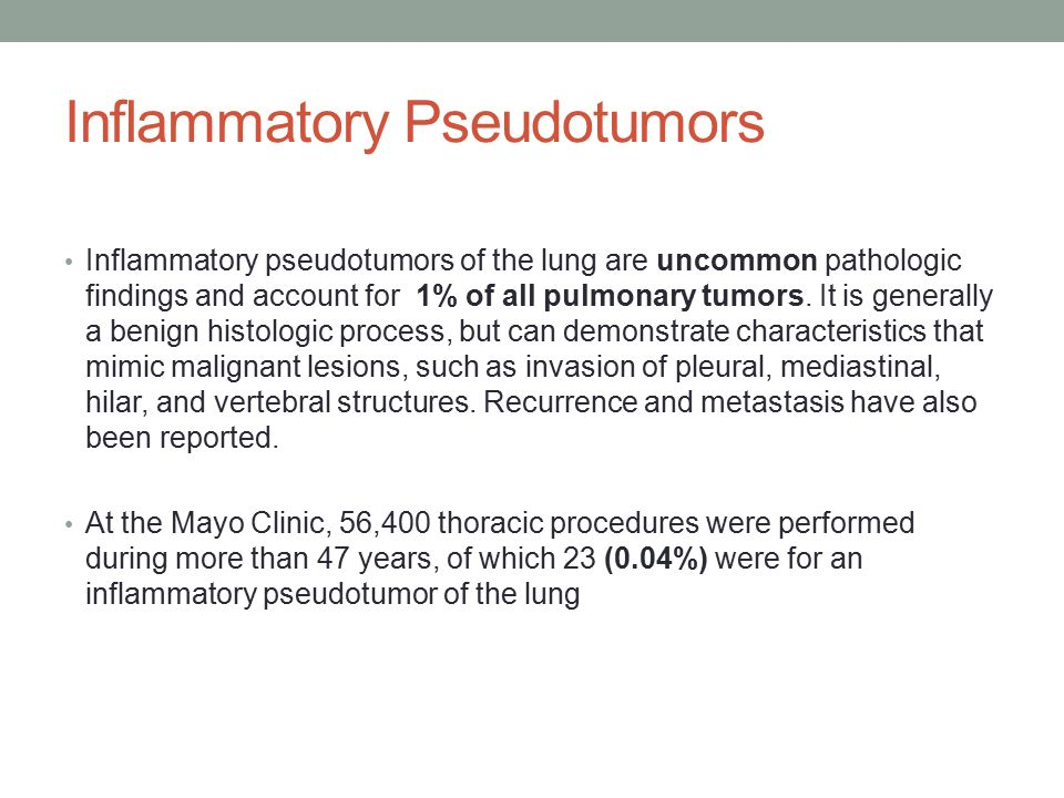 Inflammatory Pseudotumors Inflammatory pseudotumors of the lung are uncommon pathologic findings and account for 1% of all pulmonary tumors.
