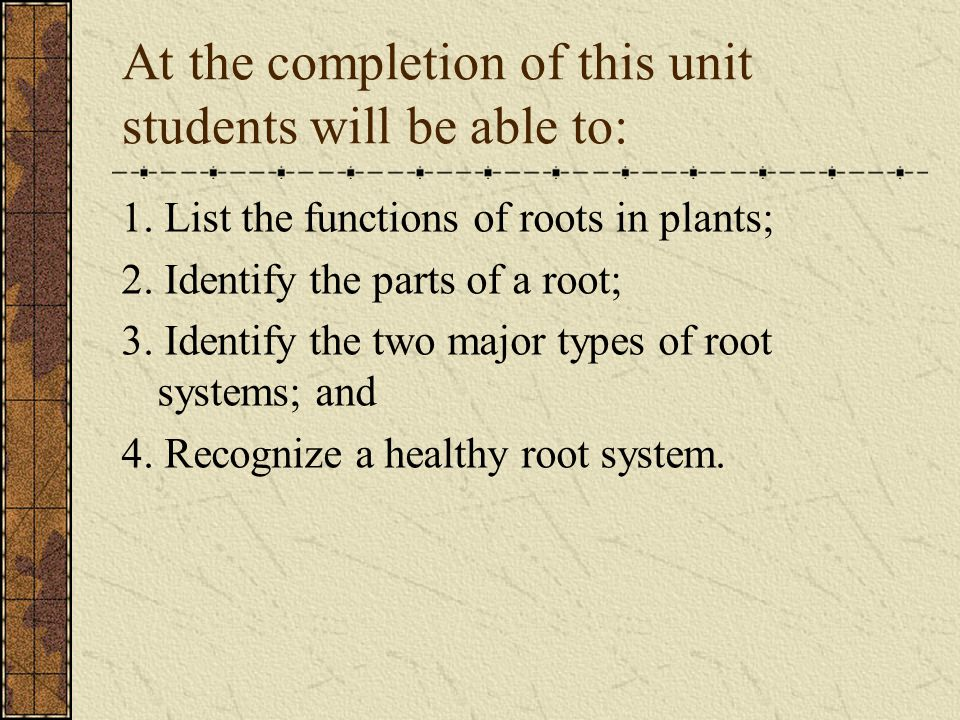 At the completion of this unit students will be able to: 1.