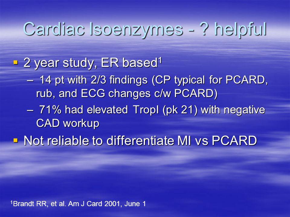 Cardiac Isoenzymes - .