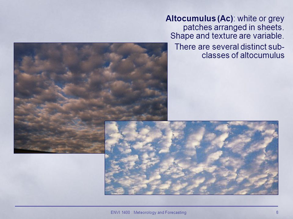 ENVI 1400 : Meteorology and Forecasting19 mammatus : smooth, rounded shapes sometimes formed on the underside of cumulonimbus; they result from downdrafts within the cloud.