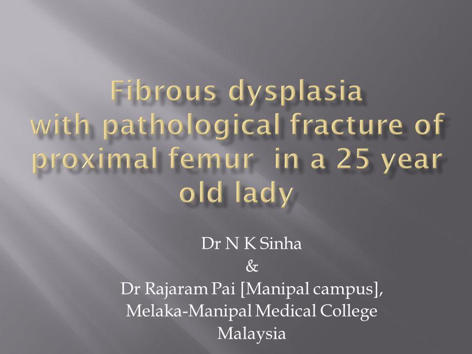 Dr N K Sinha & Dr Rajaram Pai [Manipal campus], Melaka-Manipal Medical College Malaysia