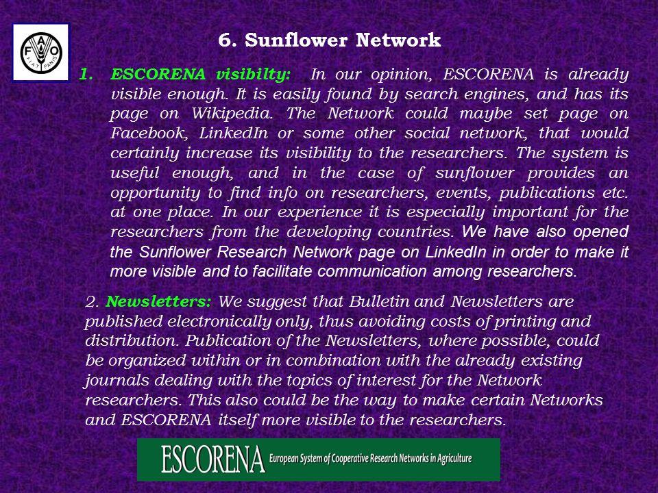 6. Sunflower Network 1.ESCORENA visibilty: In our opinion, ESCORENA is already visible enough.
