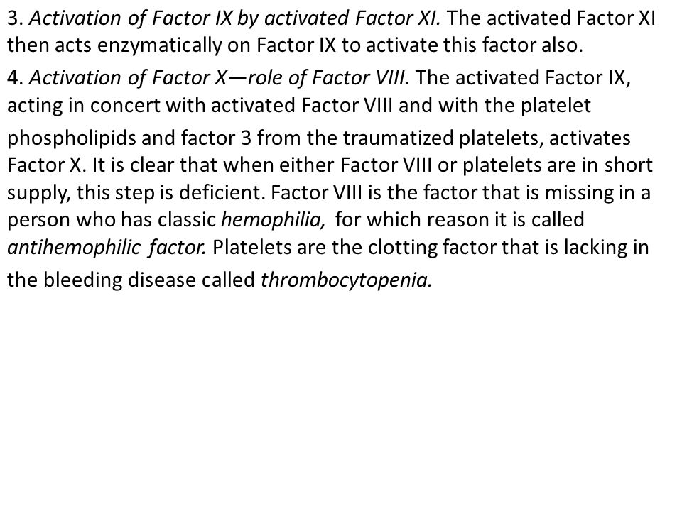 3. Activation of Factor IX by activated Factor XI.
