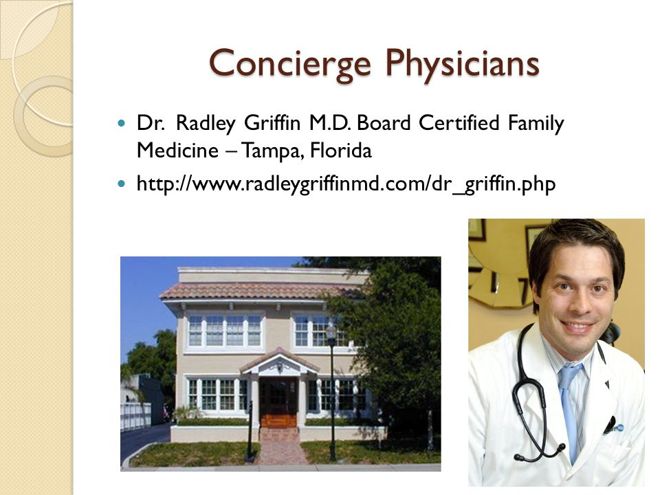 Concierge Physicians Dr. Radley Griffin M.D.