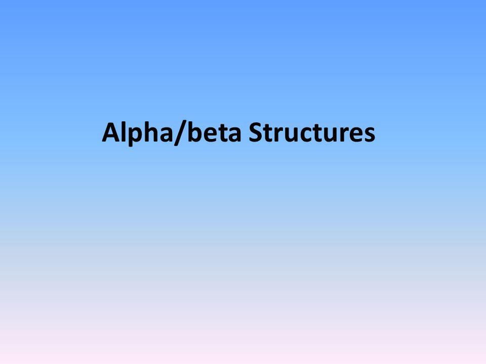 Alpha/beta Structures