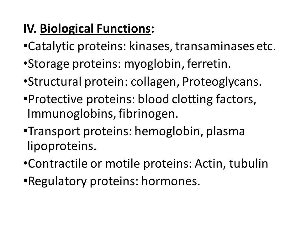 IV. Biological Functions: Catalytic proteins: kinases, transaminases etc.