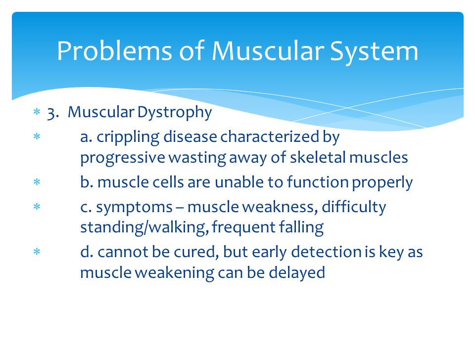  3. Muscular Dystrophy  a.