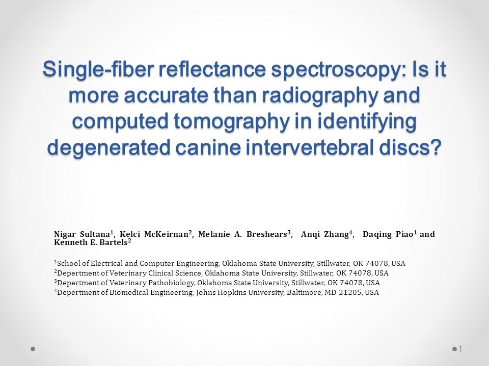 Single-fiber reflectance spectroscopy: Is it more accurate than radiography and computed tomography in identifying degenerated canine intervertebral discs.