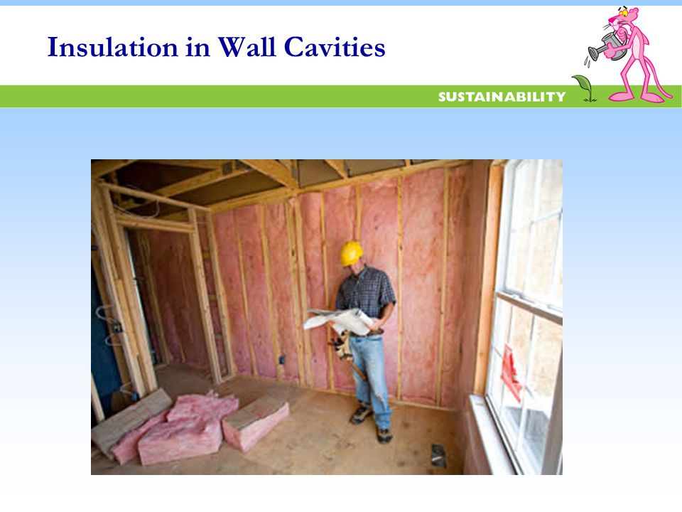 Insulation in Wall Cavities