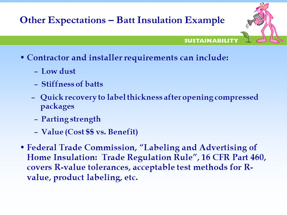 Most Insulation Products Are Not Directly Exposed – Behind Other Products