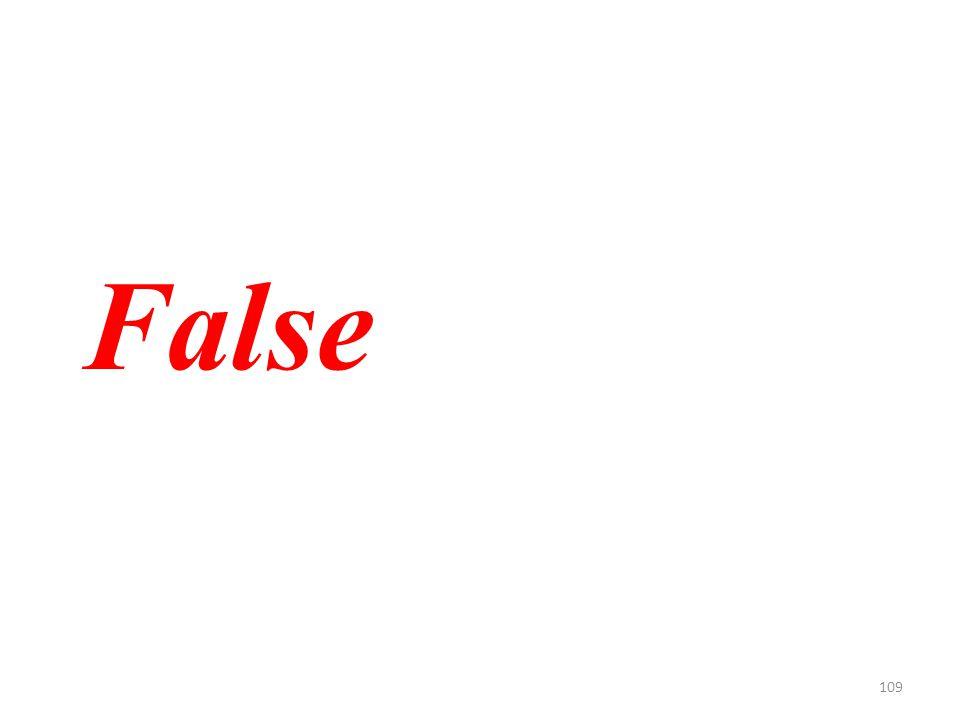 109 False
