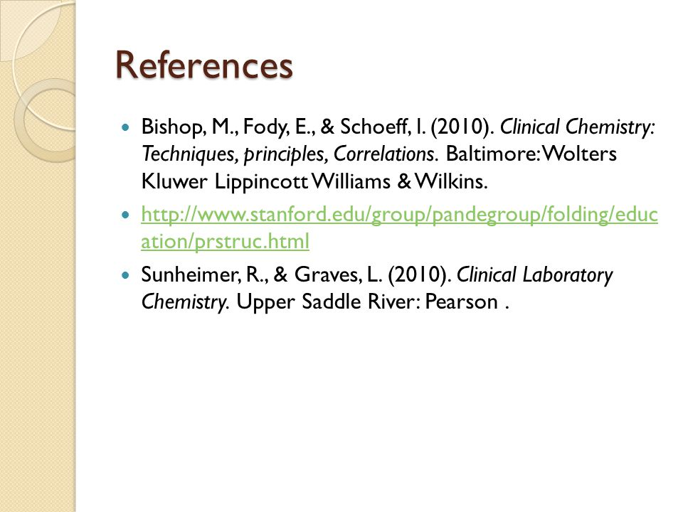 References Bishop, M., Fody, E., & Schoeff, l. (2010).