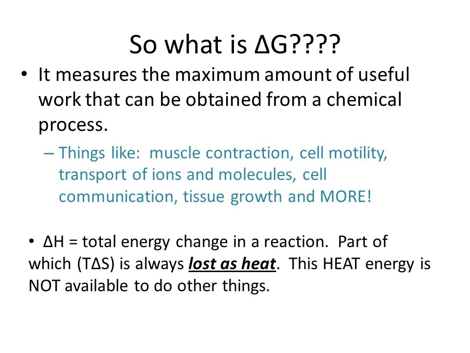 So what is ∆G???.