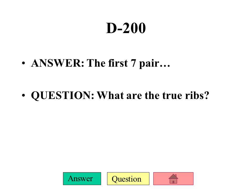 Question Answer D-100 ANSWER: How many pairs….overall?? QUESTION: What is 12??