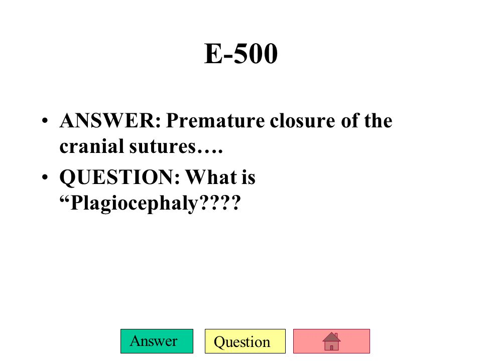 Question Answer E-400 ANSWER: Excessive growth hormone QUESTION: What is gigantism?
