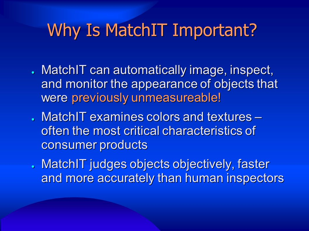 Why Is MatchIT Important.