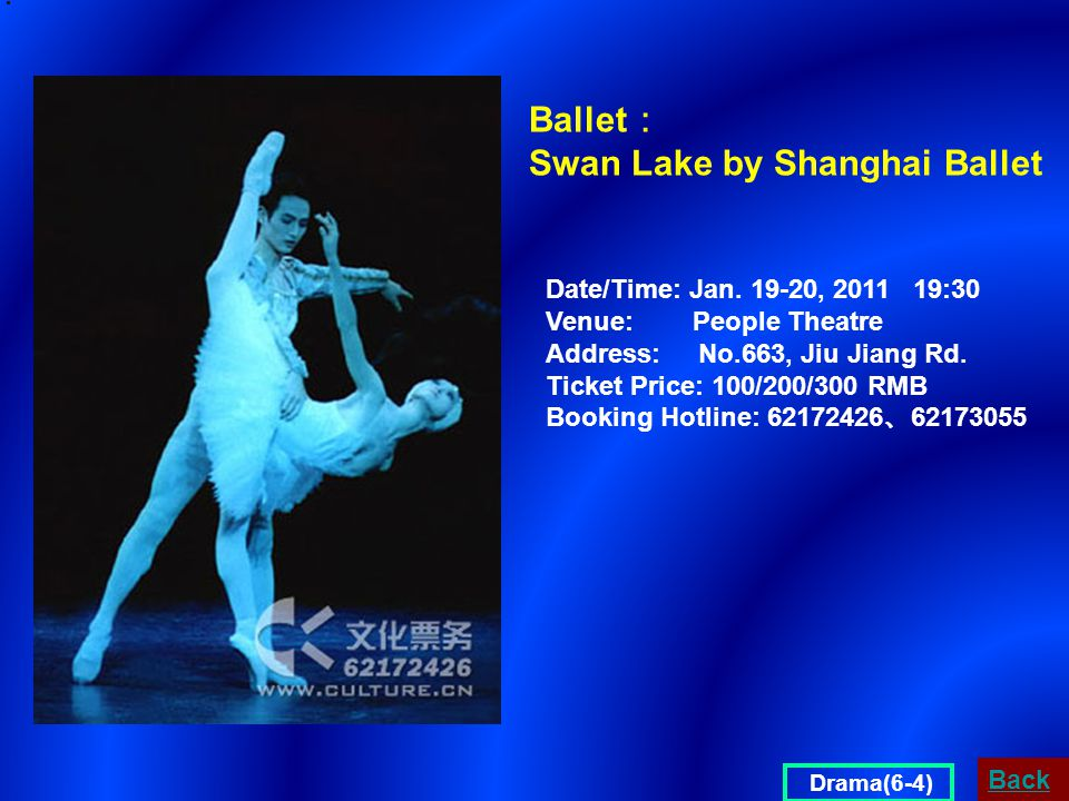 Ballet : Swan Lake by Shanghai Ballet Date/Time: Jan.