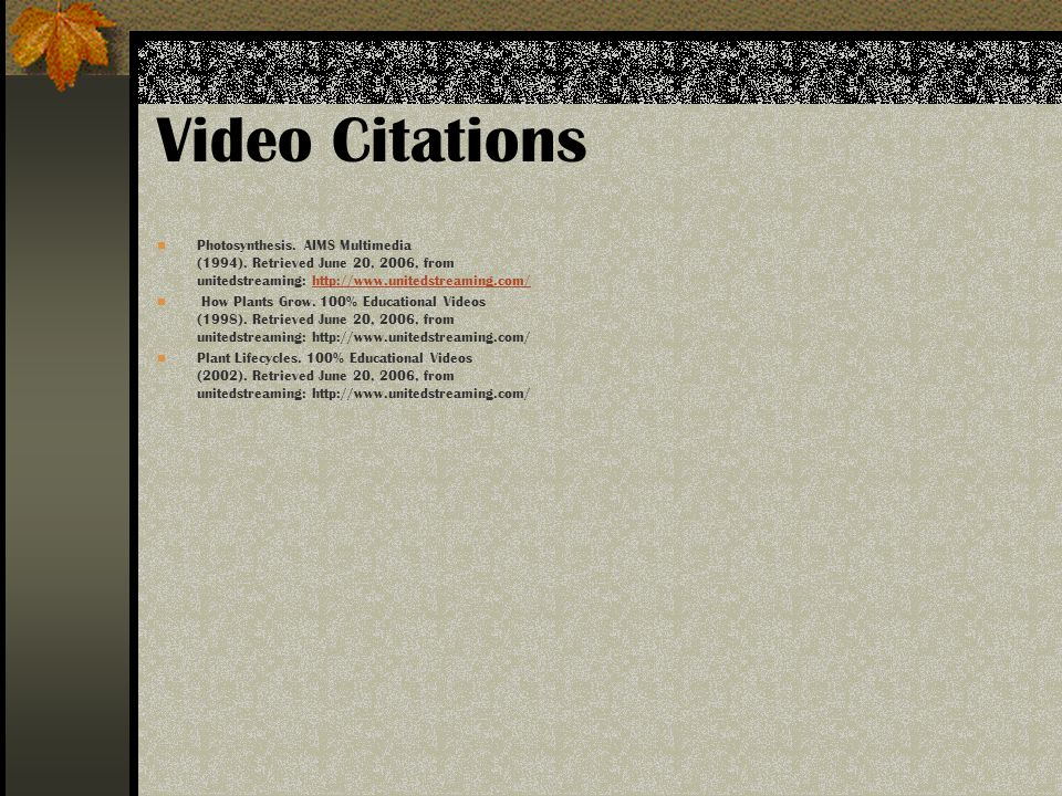 Video Citations Photosynthesis. AIMS Multimedia (1994).
