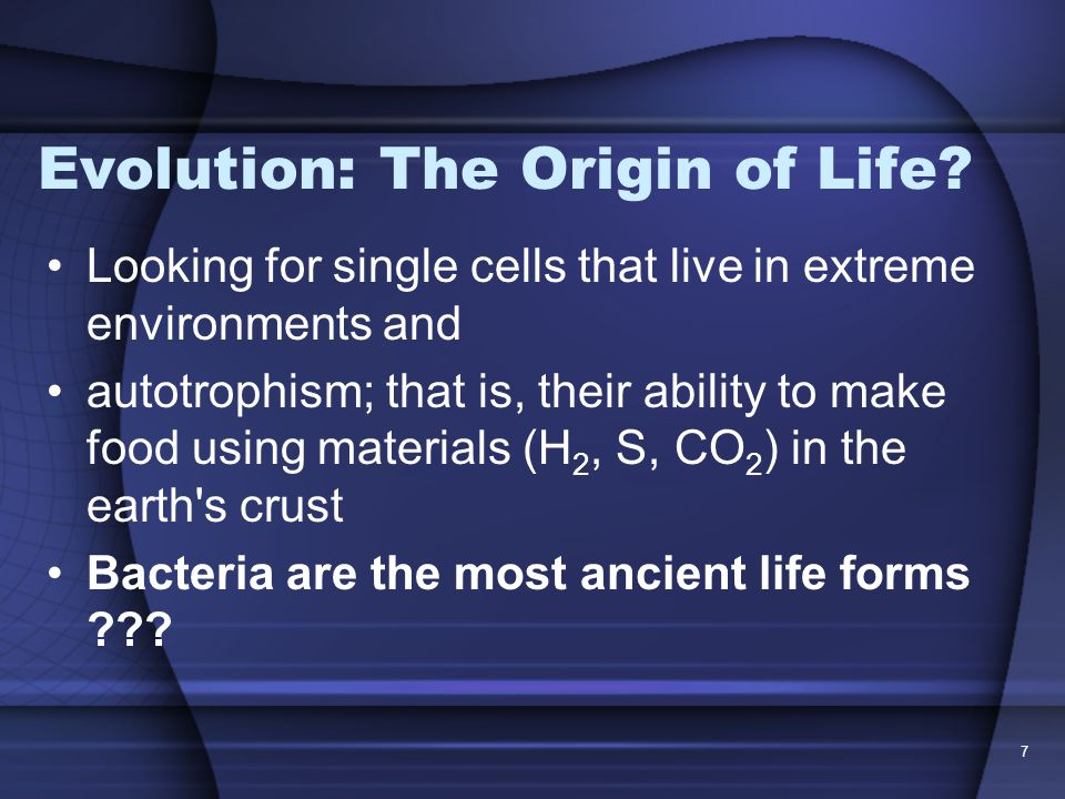 Evolution: The Origin of Life.