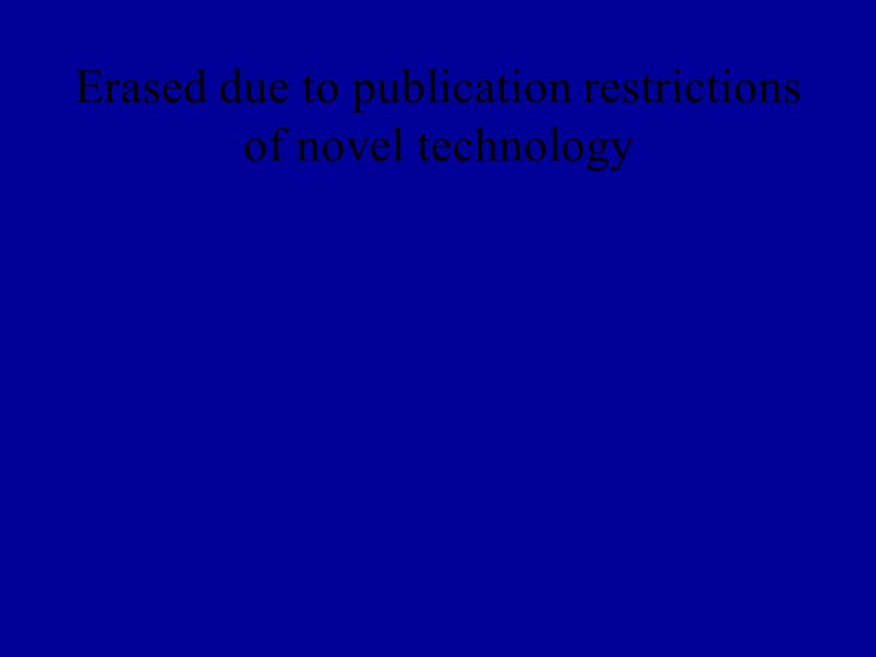 Erased due to publication restrictions of novel technology