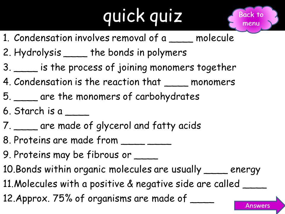 key words Organic Carbon backbone Polymerisation Condensation Hydrolysis Monosaccharide Disaccharide Polysaccharide Lipid Fat Glycerol Fatty acid Phos