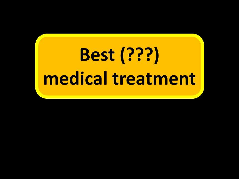 Best ( ) medical treatment