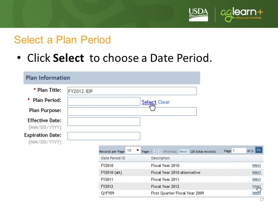 17 Click Select to choose a Date Period. Select a Plan Period