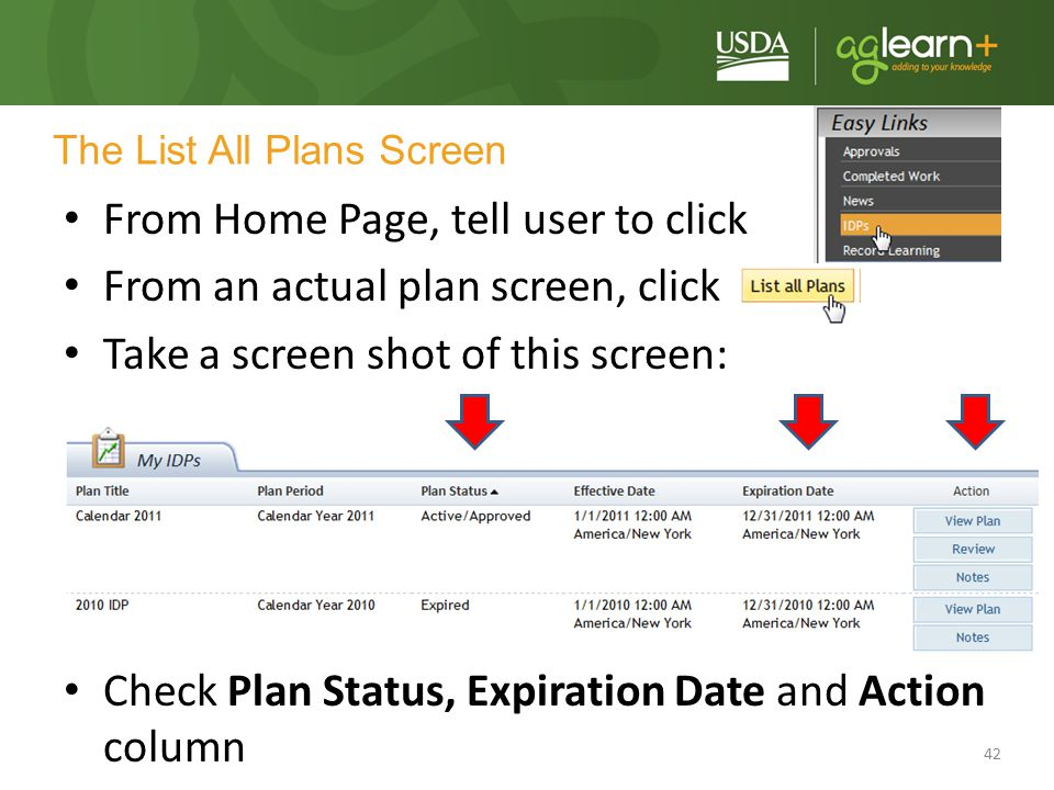 42 The List All Plans Screen From Home Page, tell user to click From an actual plan screen, click Take a screen shot of this screen: Check Plan Status