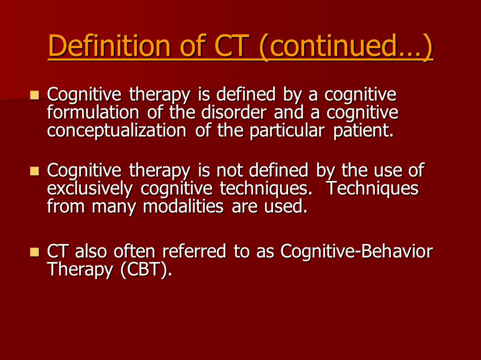 Rationale for CBT Negative emotions are elicited by cognitive processes developed through influences of learning and temperament.