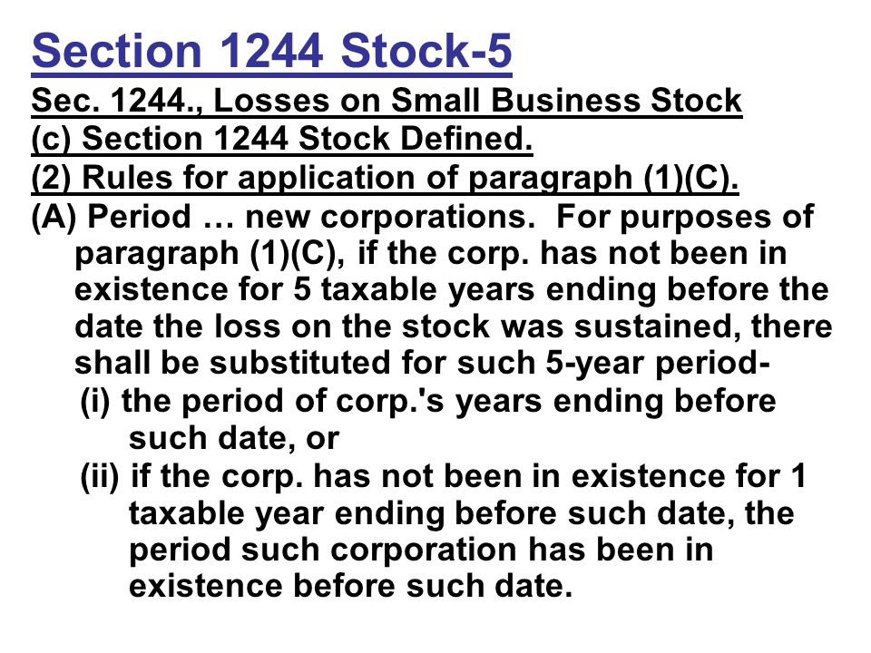 Section 1244 Stock-5 Sec. 1244., Losses on Small Business Stock (c) Section 1244 Stock Defined.