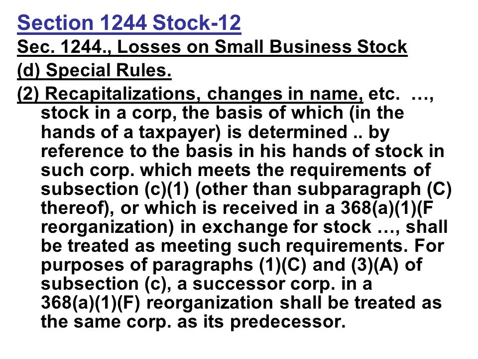 Section 1244 Stock-12 Sec. 1244., Losses on Small Business Stock (d) Special Rules.