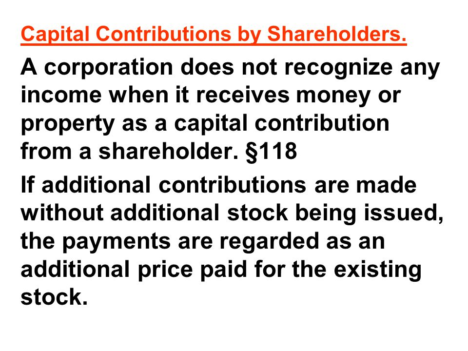 Capital Contributions by Shareholders.