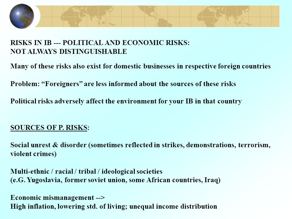 POSSIBLE CONSEQUENCES OF P.RISK FOR IB: 1.