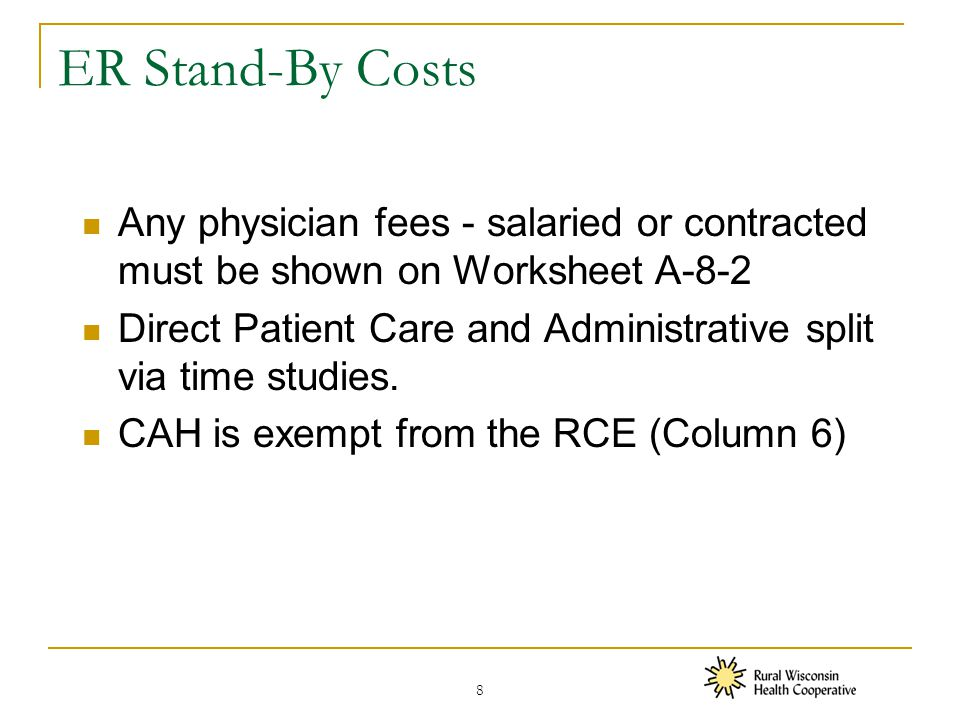 Time Studies – Non-Physician (cont'd) The time study must be contemporaneous with the costs to be allocated.