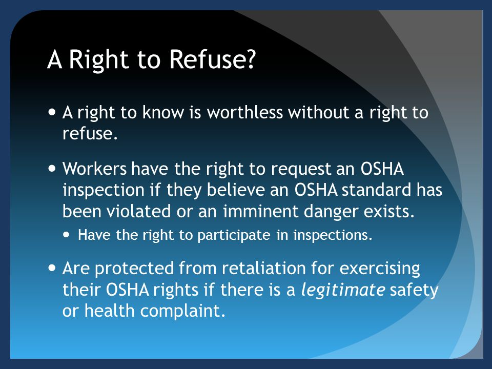 A Right to Refuse.A right to know is worthless without a right to refuse.
