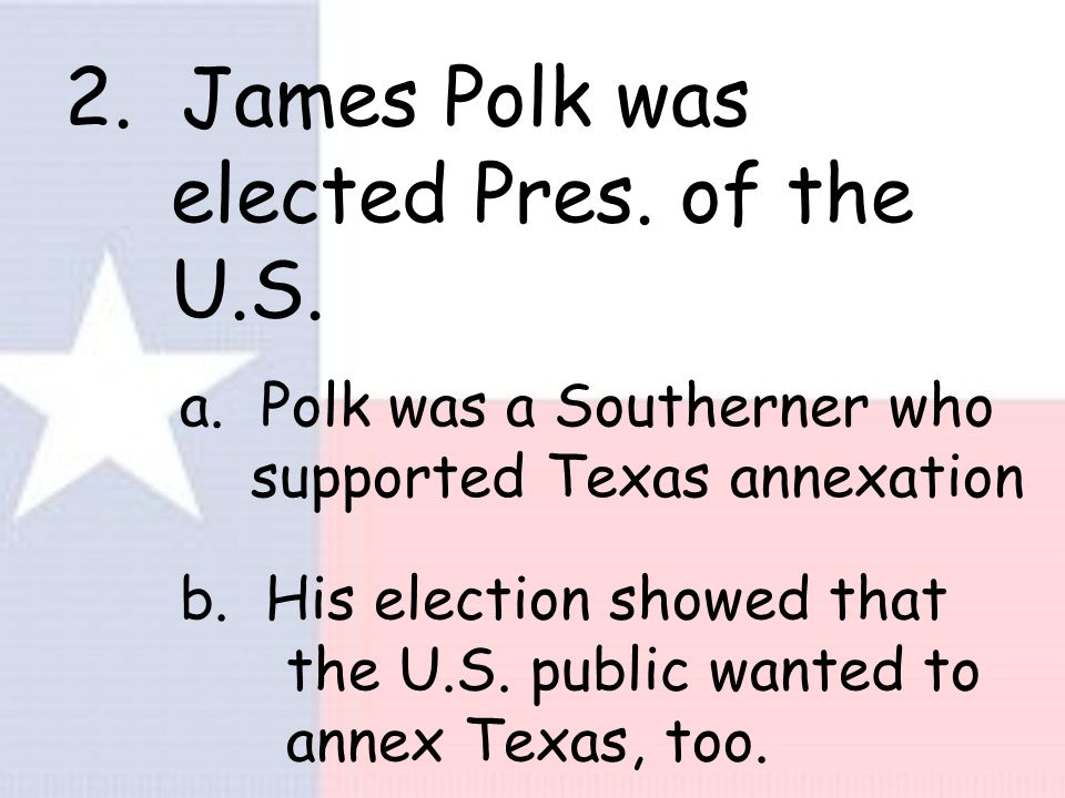 Elections of 1844 1. Anson Jones was elected Pres.