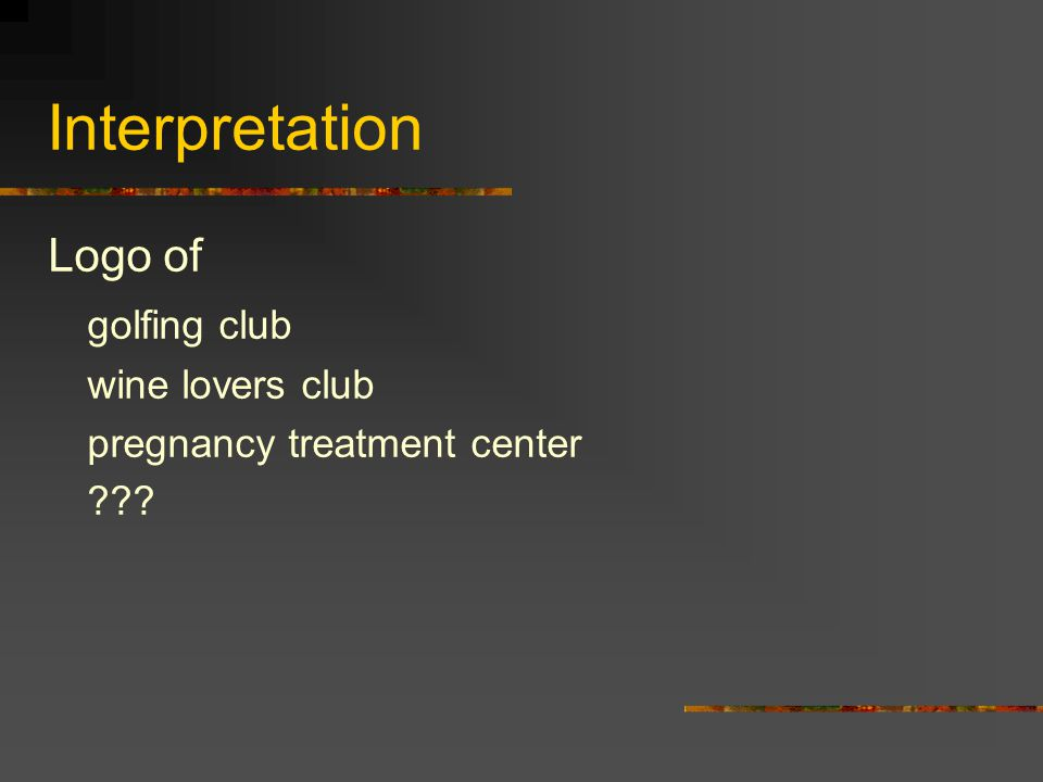 Interpretation Logo of golfing club wine lovers club pregnancy treatment center ???