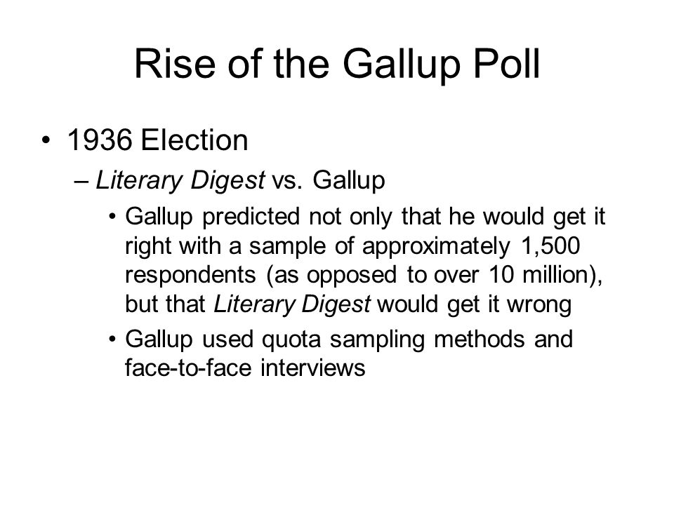 Rise of the Gallup Poll 1936 Election –Literary Digest vs.
