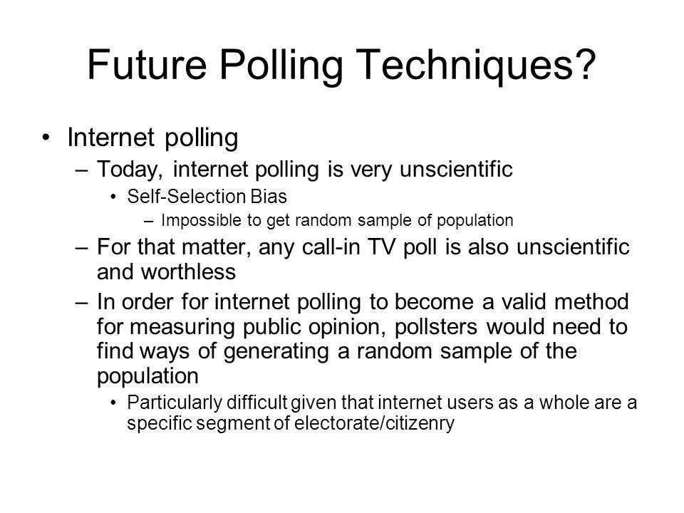 Future Polling Techniques.