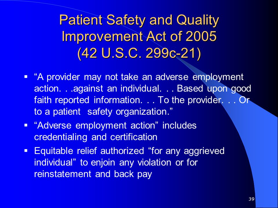 39 Patient Safety and Quality Improvement Act of 2005 (42 U.S.C.