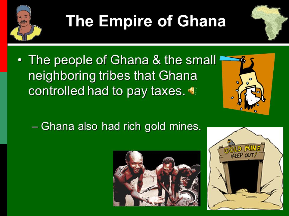 2.Which statement is not true. B. Ghana allowed conquered kings to keep some of their powers.