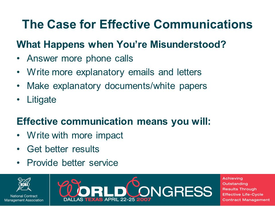 4 The Case for Effective Communications What Happens when You're Misunderstood.