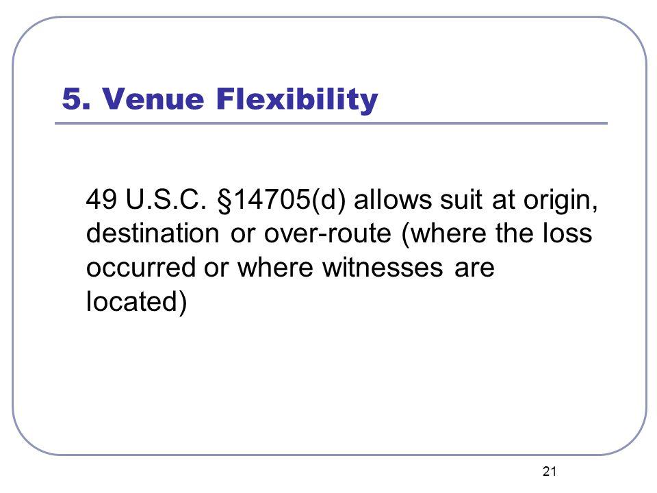 21 5. Venue Flexibility 49 U.S.C.