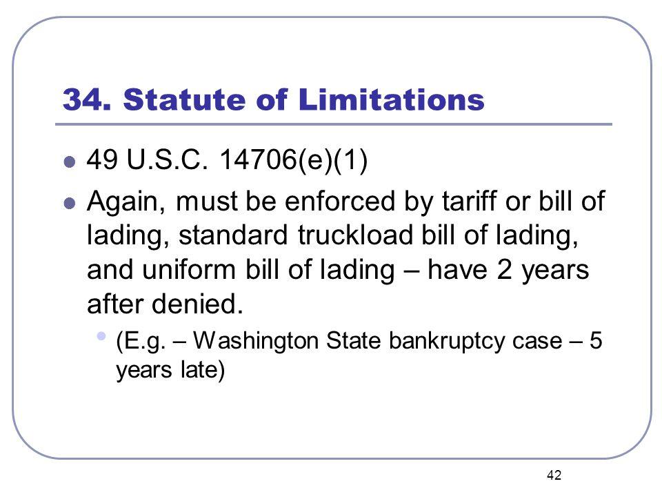 42 34. Statute of Limitations 49 U.S.C.