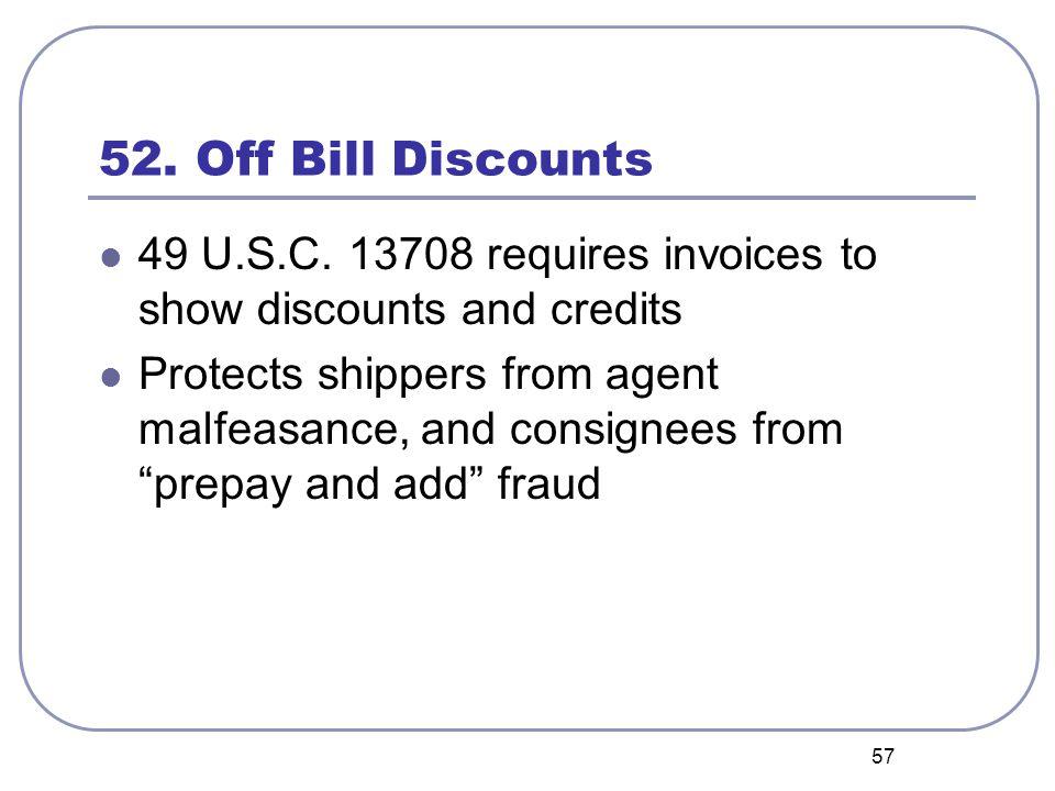 57 52. Off Bill Discounts 49 U.S.C.