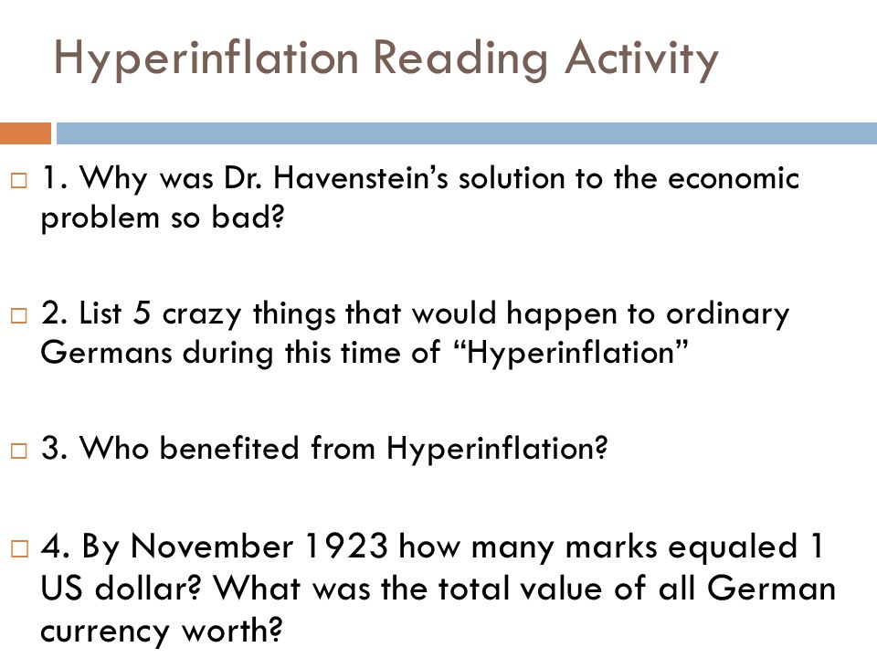 Hyperinflation Reading Activity  1. Why was Dr.