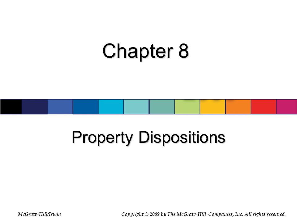 8-2 Objectives  Distinguish realization from recognition  Apply the installment sale method  Understand the limits on related-party losses  Identify two components of capital gain or loss  Apply the capital loss limitation  Explain the Section 1231 netting process  Compute depreciation recapture  Describe the tax consequences of other asset dispositions