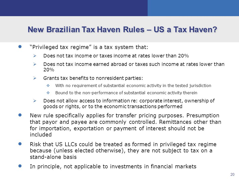 20 New Brazilian Tax Haven Rules – US a Tax Haven.
