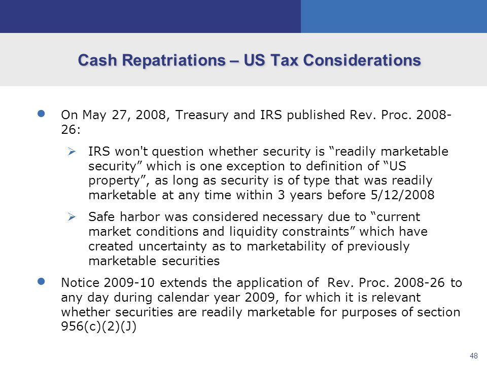 48  On May 27, 2008, Treasury and IRS published Rev.